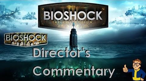 Bioshock_1_Remastered_-_Director's_Commentary_(All_Parts)