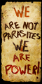 We Are Not Parasites We Are Power! Banner 2
