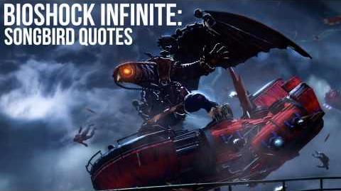 Bioshock Infinite Songbird Quotes