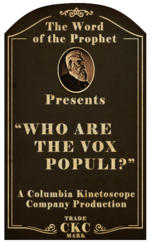 Kinetoscope Who Are the Vox Populi.png