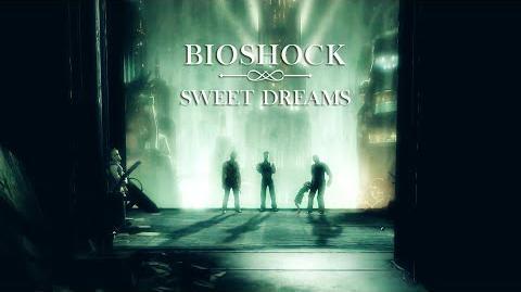 Bioshock_Sweet_Dreams