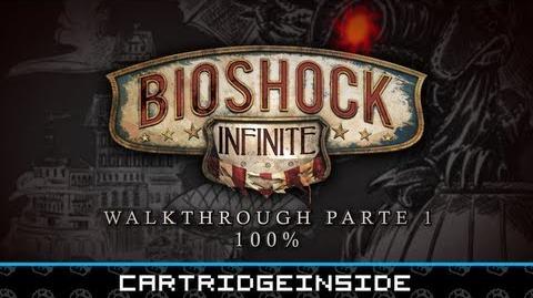 Bioshock Infinite - Parte 1 (100% Walkthrough Guia en Español)
