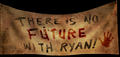 There Is No Future With Ryan! Banner