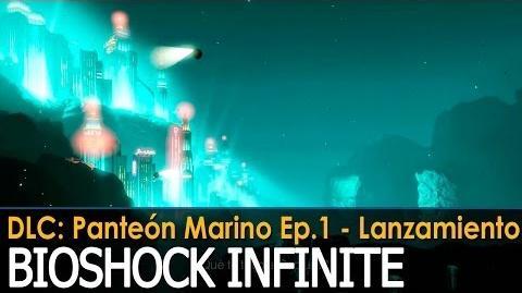 BioShock Infinite Panteón Marino Episodio 1 - Tráiler de Lanzamiento (Subtitulado)