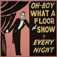 Oh-Boy What A Floor Show Original Poster