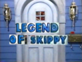 5x27 - Legend of Skippy Title Card