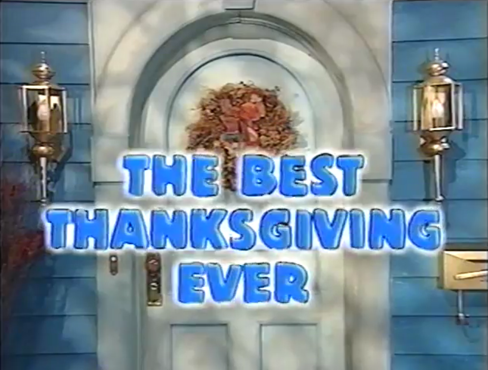 The Best Thanksgiving Ever