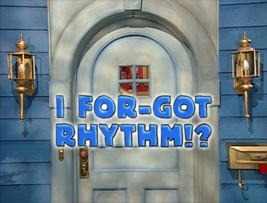 3x08 - I For-Got Rhythm Title Card.png