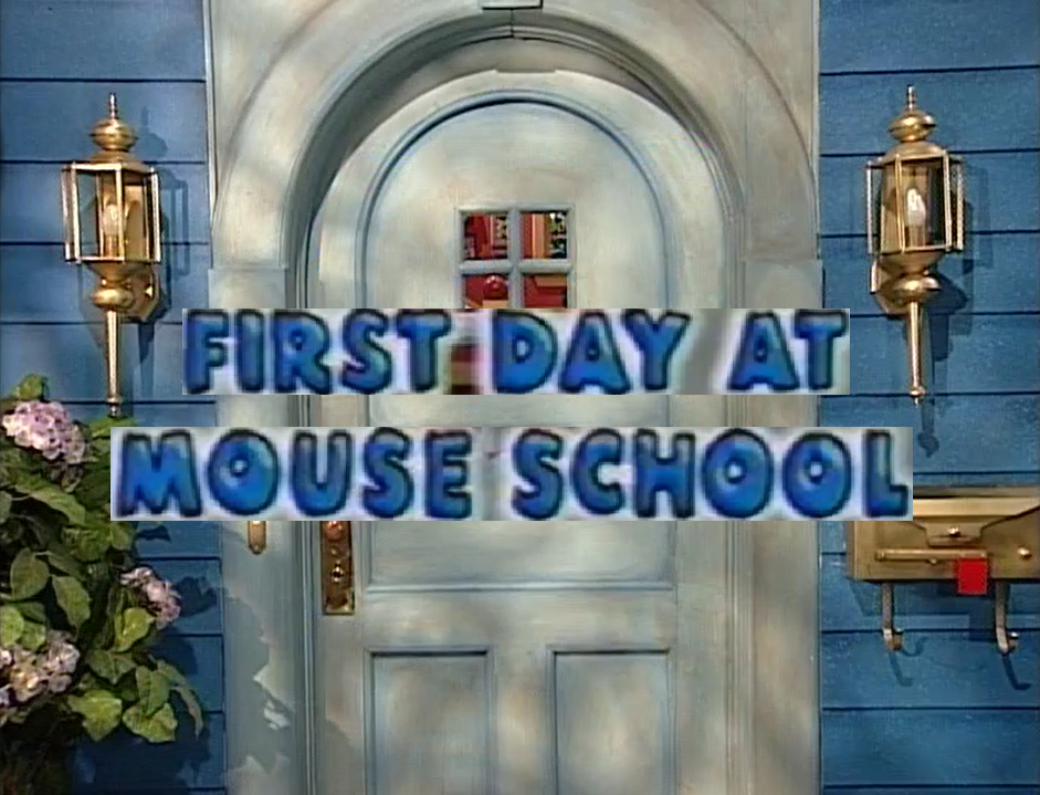 First Day at Mouse School