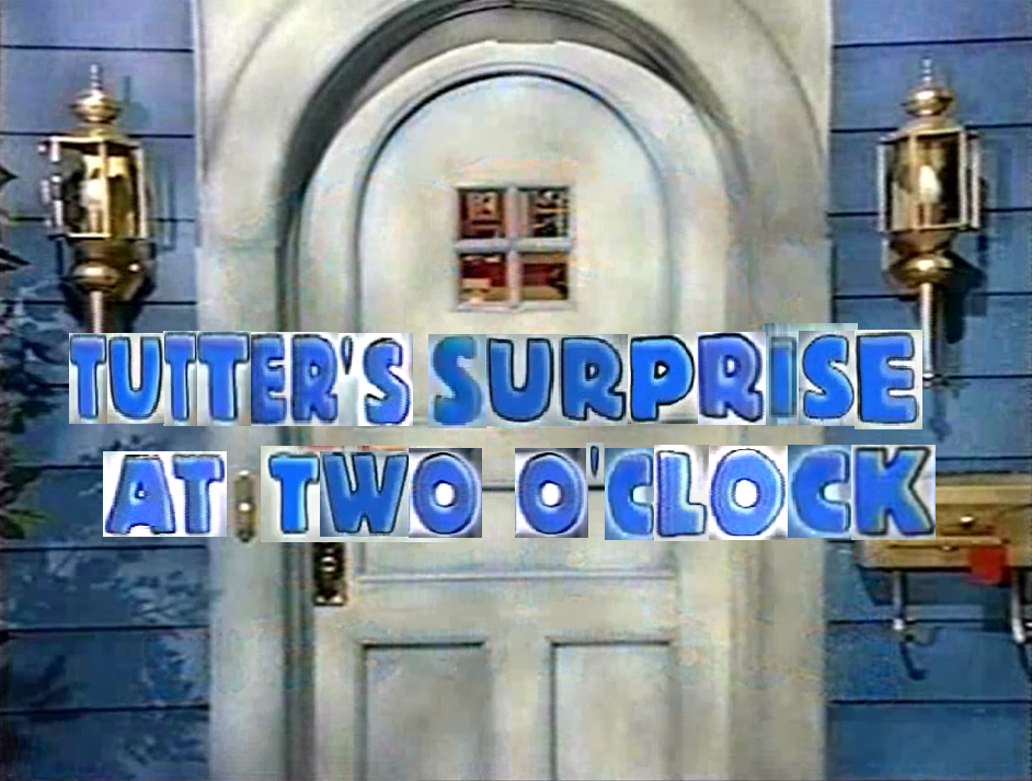 Tutter's Surprise at Two O'Clock