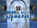 4x40 - Bear's Big Pajama Party Title Card