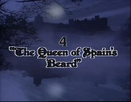 'The Queen of Soain's Beard' Title Card.jpg