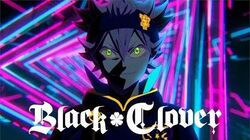 Squishy! Black Clover - Opening POSSIBLE