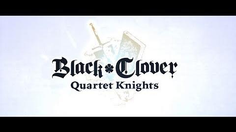 Black Clover Quartet Knights - 2nd Story Trailer PS4, PC