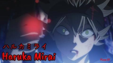 『AMV』 Black Clover OP 1 Full - Haruka Mirai/ Kankaku Piero