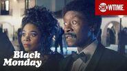 Next on Episode 5 Black Monday Season 1