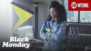 Next on Episode 2 Black Monday Season 1