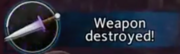Weapon destroyed.png