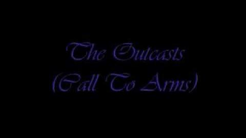 The Outcasts (Call To Arms)