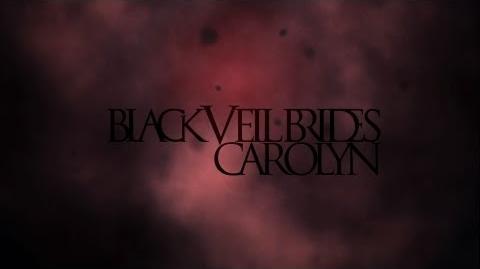 Black_Veil_Brides_-_Carolyn_(Lyric)