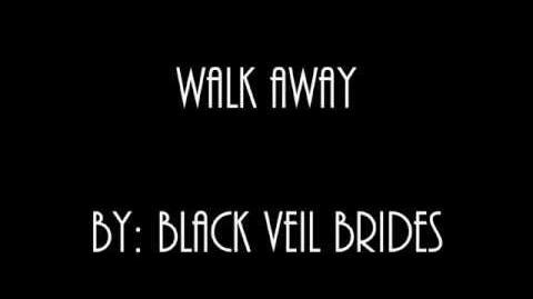 Black Veil Brides - Walk Away (Lyric Video)