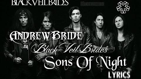Sons Of Night - Black Veil Brides Lyrics