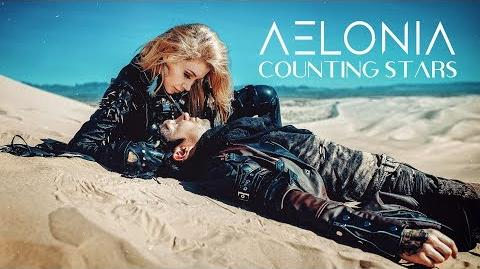 AELONIA_-_Counting_Stars_(Official_Music_Video)