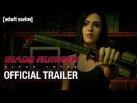 BLADE RUNNER- BLACK LOTUS - Official Trailer - adult swim