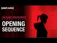 Opening Sequence - Blade Runner- Black Lotus - Toonami