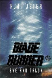 Blade Runner 4: Eye and Talon