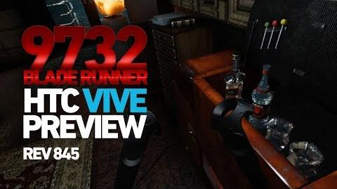 Blade Runner 9732 - HTC Vive preview