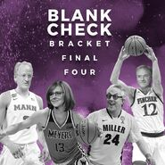 Blank Check Final Four 2018