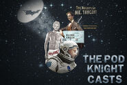 The pod knight casts