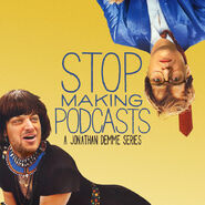 Stop-Making-Podcasts
