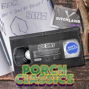 Porch classics - Joe Dirt.jpg