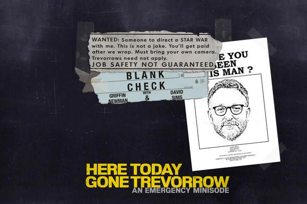 Here Today Gone Trevorrow - An Emergency Minisode