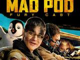 Mad Pod: Fury Cast