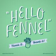 Hello fennel