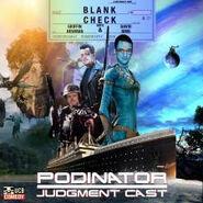 BlankCheck-PodinatorJudgementCast