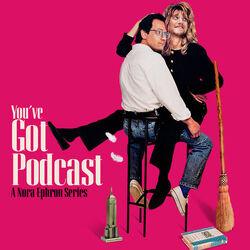 You've Got Podcast
