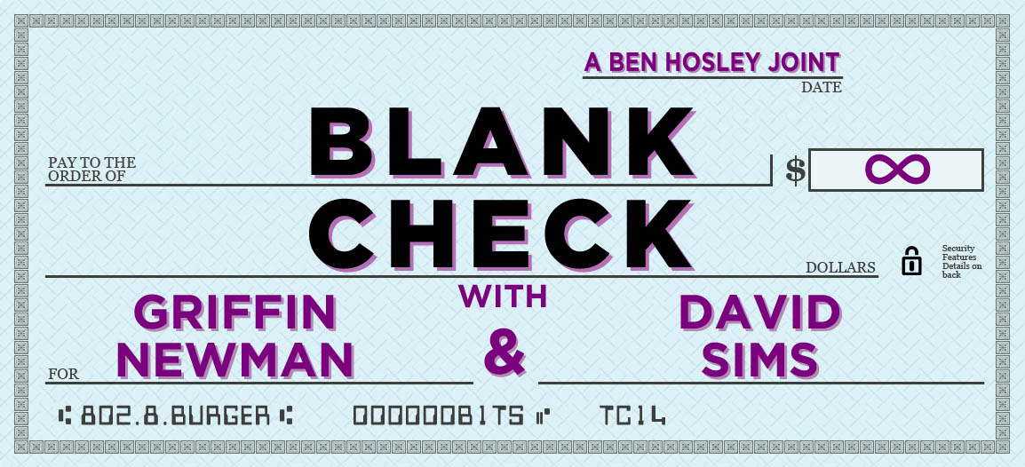 Blank Check with Griffin and David Wiki