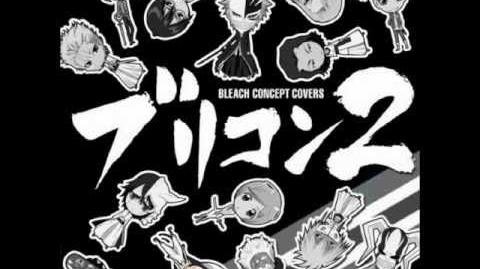 Bleach Concept Covers 2 - Melody of the Wild Dance (sung by Nobutoshi Canna as Nnoitra Gilga and...