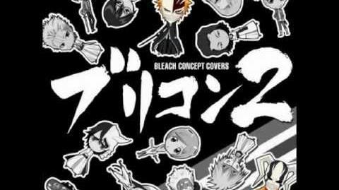 Bleach Concept Covers 2 - Koyoi, Tsuki ga Miezu Tomo (sung by Masakazu Morita as Ichigo Kurosaki)