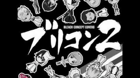 Bleach Concept Covers 2 - Sakurabito (sung by Toshihiko Seki as Aaroniero Arruruerie)