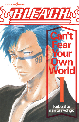 Bleach Can't Fear Your Own World Volume 1.png