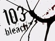 Bleach 103