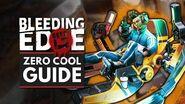 BLEEDING EDGE Zero Cool Guide - Abilities, Supers, Tips & Tricks