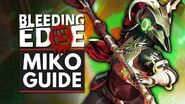 BLEEDING EDGE Miko Guide - Abilities, Supers, Tips & Tricks