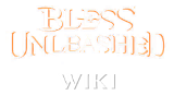 Bless Unleashed Wiki