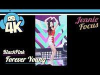 -4K & Focus Cam- Blackpink - Forever Young (Jennie Focus) @Show! Music Core 20180804 블랙핑크 - 포에버 영